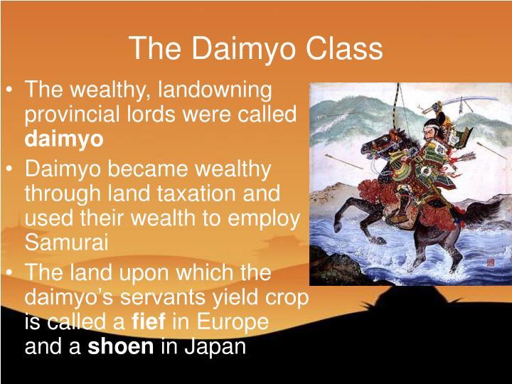 The Daimyo Class