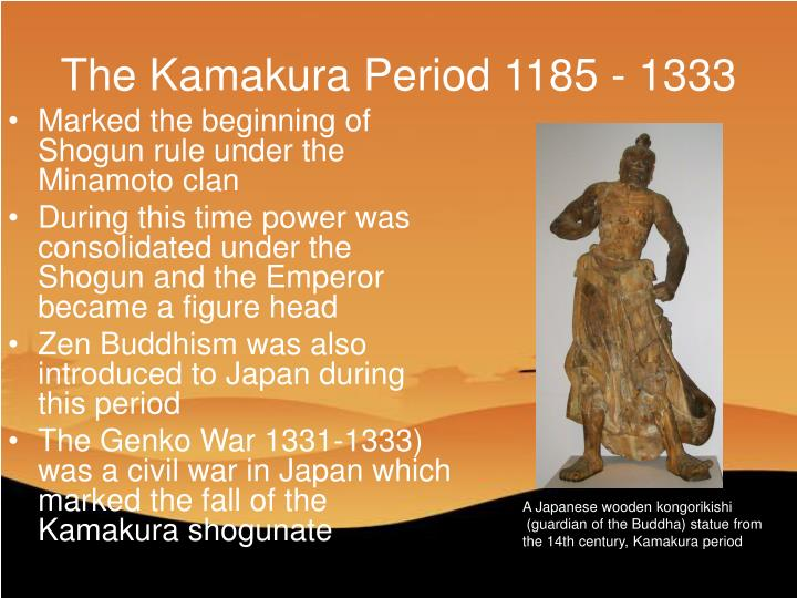 The Kamakura Period 1185 - 1333