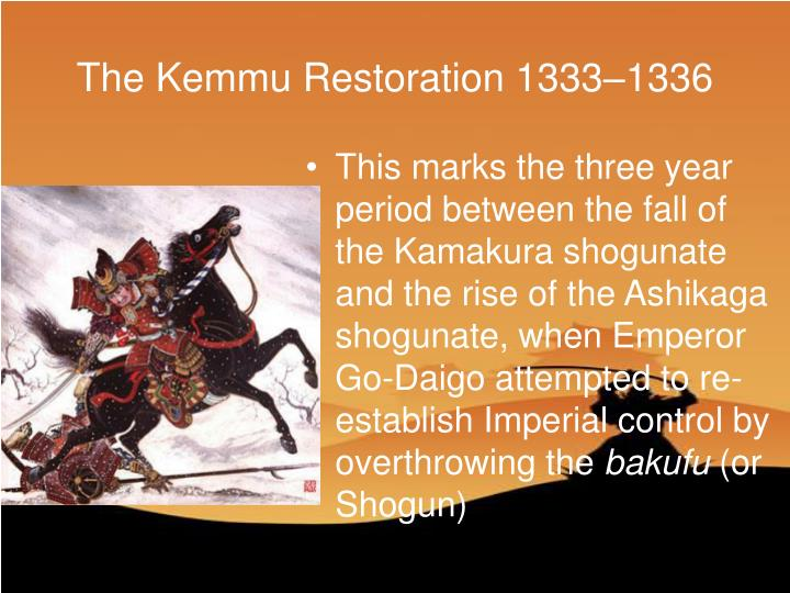 The Kemmu Restoration 1333–1336