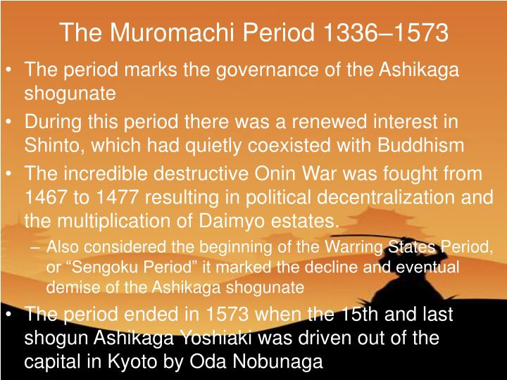 The Muromachi Period 1336–1573