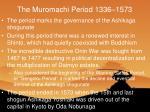 the muromachi period 1336 1573