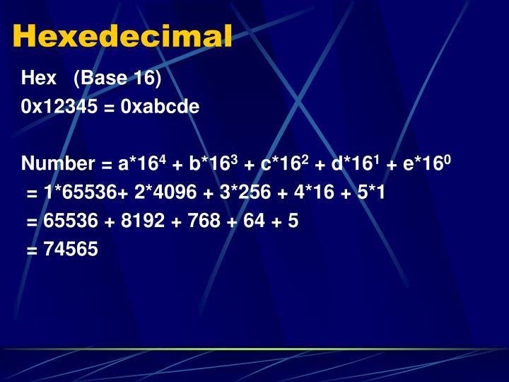 Hexedecimal