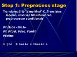 step 1 preprocess stage
