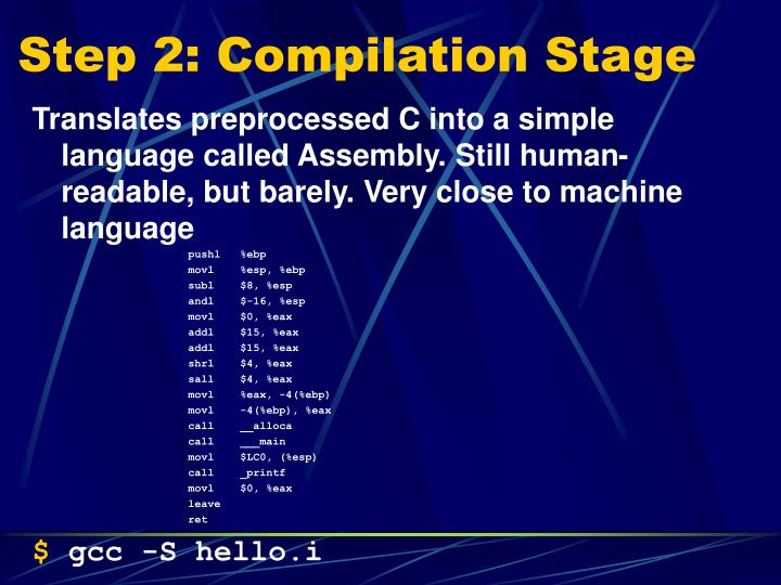Step 2: Compilation Stage