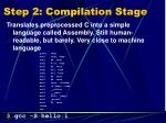 step 2 compilation stage
