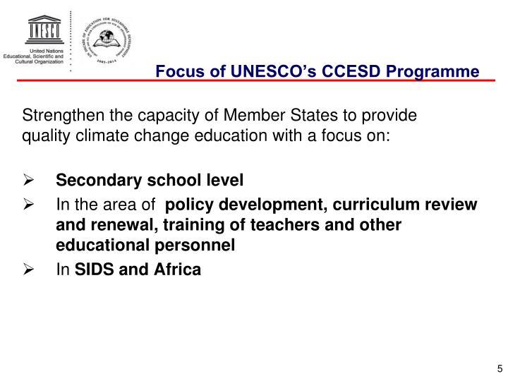 Focus of UNESCO's CCESD Programme