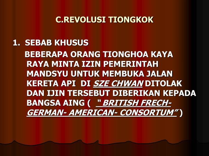 C.REVOLUSI TIONGKOK