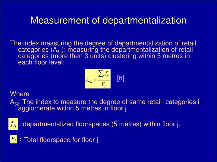 Measurement of departmentalization