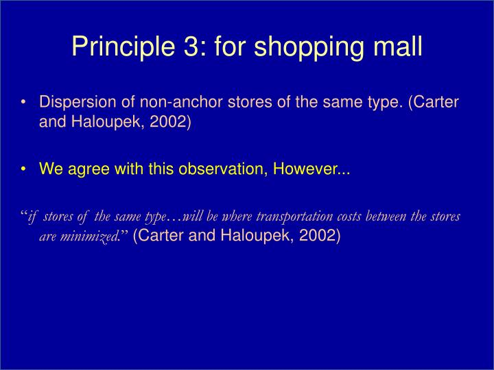 Principle 3: for shopping mall