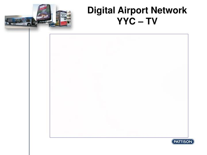 Digital airport network yyc tv
