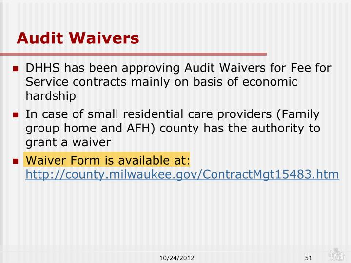 Audit Waivers
