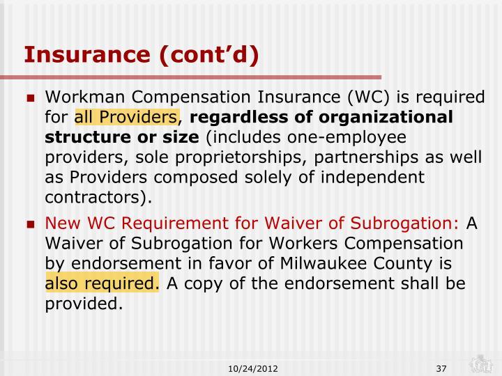 Insurance (cont'd)