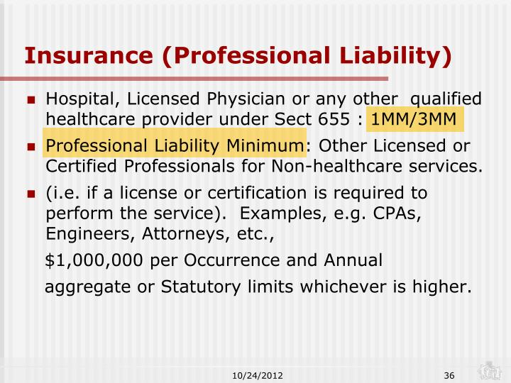 Insurance (Professional Liability)
