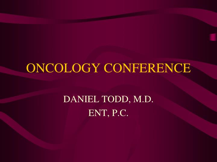ONCOLOGY CONFERENCE