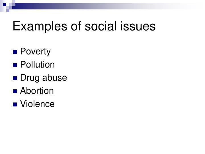 Examples of social issues