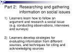 part 2 researching and gathering information on social issues