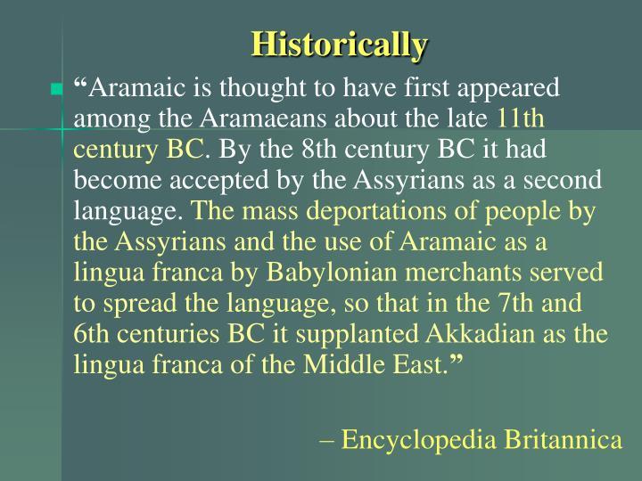 Historically