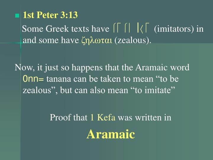 1st Peter 3:13