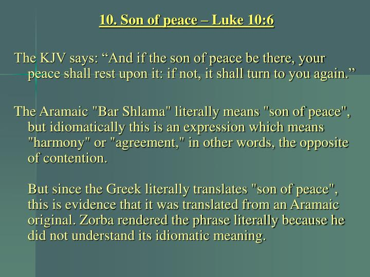 10. Son of peace – Luke 10:6