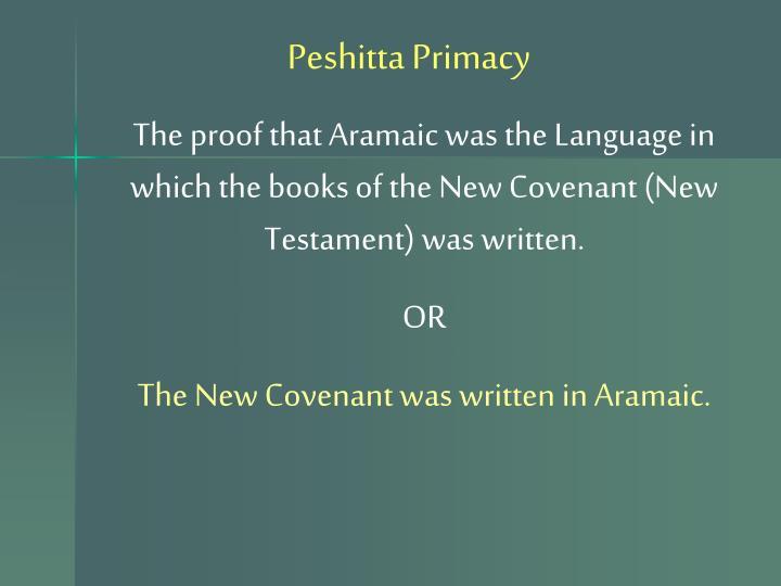 Peshitta Primacy
