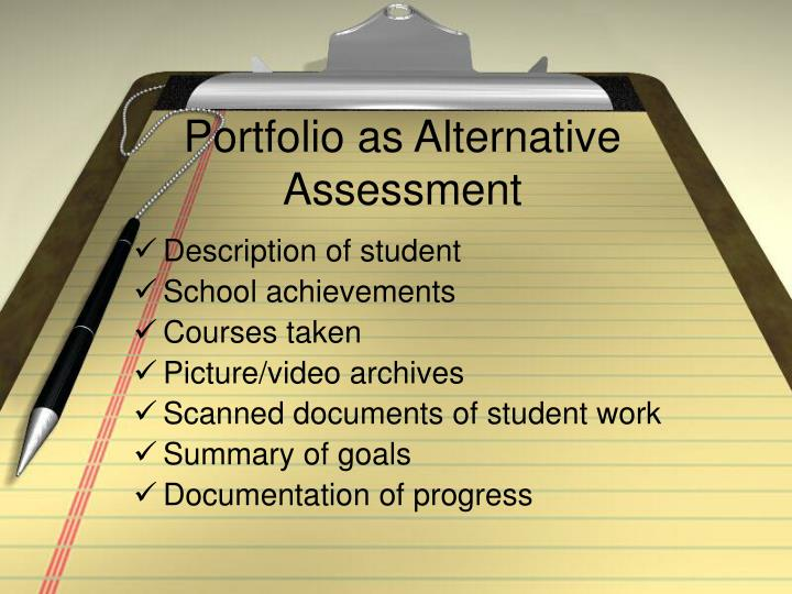 Portfolio as Alternative Assessment