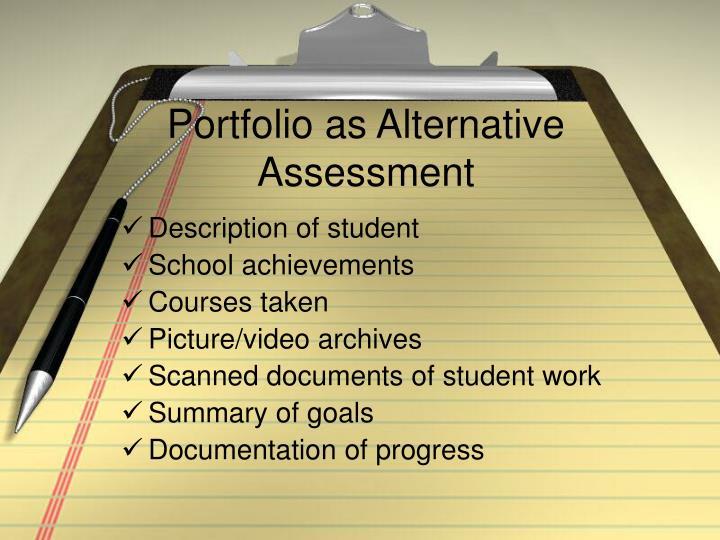 Portfolio as Alternative Assessment