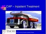 cap inpatient treatment
