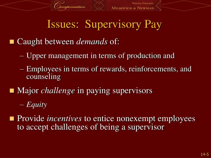 Issues:  Supervisory Pay
