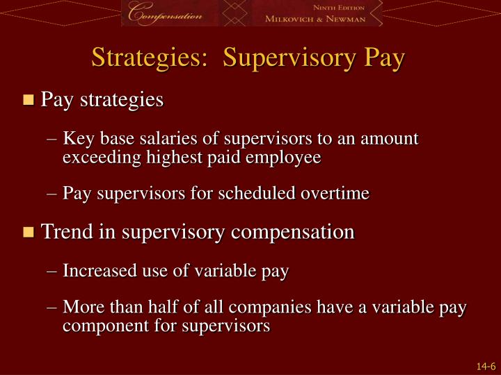 Strategies:  Supervisory Pay