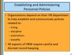 establishing and administering personnel policies