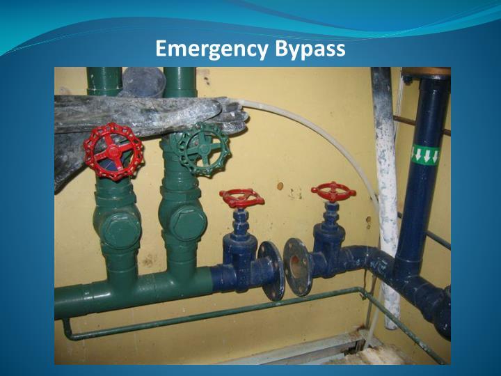 Emergency Bypass