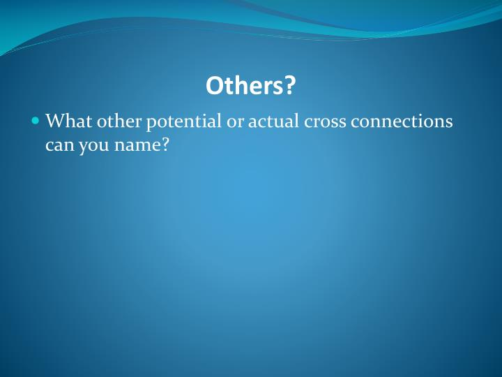 Others?