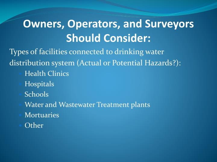 Owners, Operators, and Surveyors