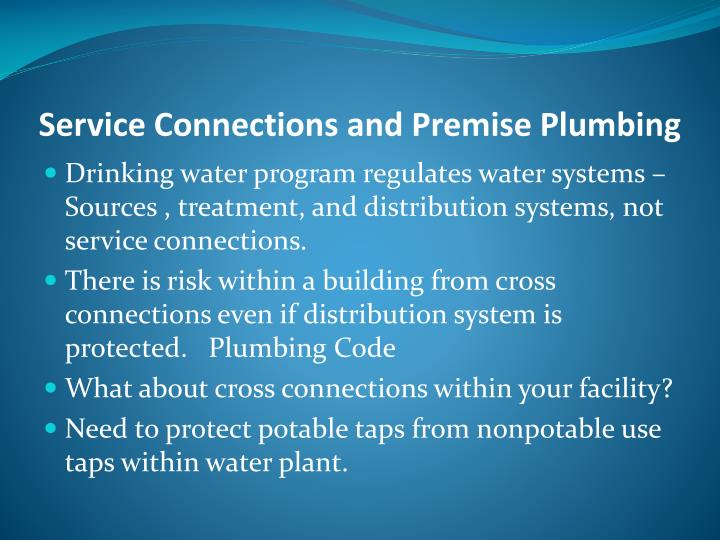 Service Connections and Premise Plumbing