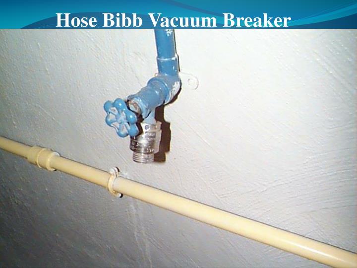 Hose Bibb Vacuum Breaker