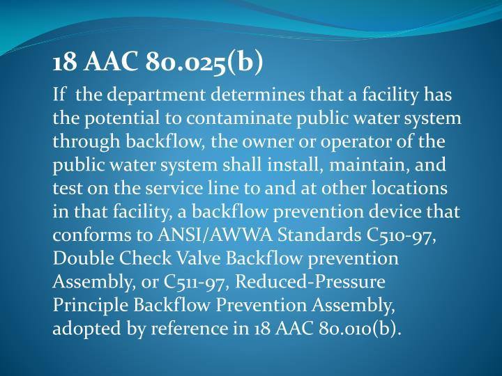 18 AAC 80.025(b)