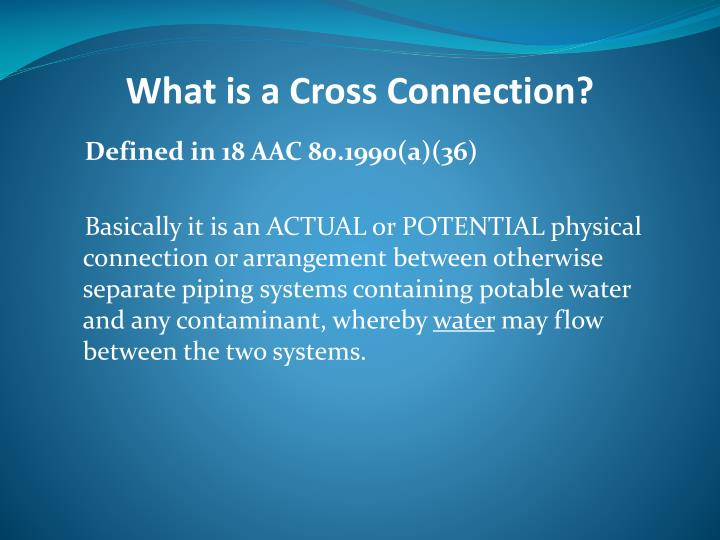 What is a Cross Connection?