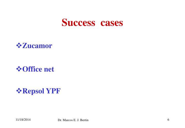 Success  cases