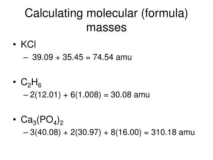 Calculating molecular (formula) masses