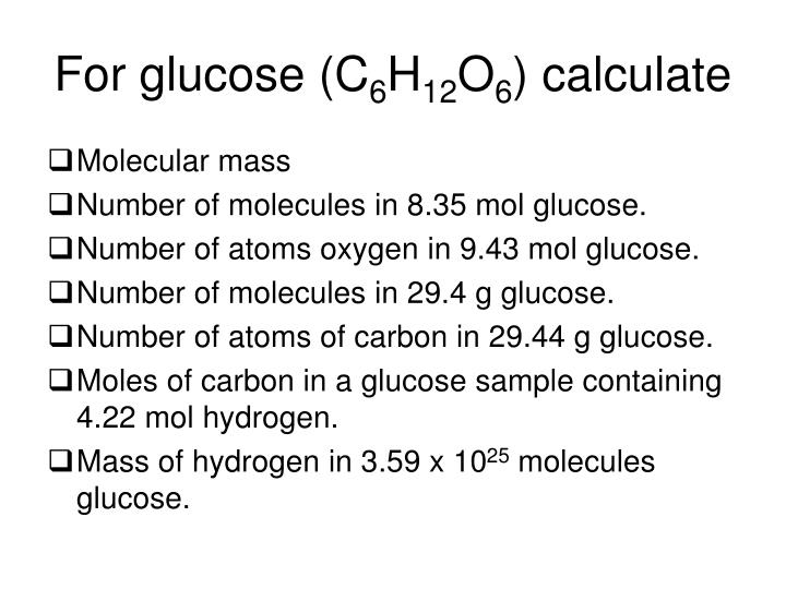 For glucose (C