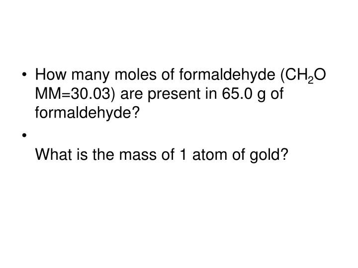 How many moles of formaldehyde (CH