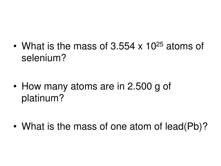 What is the mass of 3.554 x 10