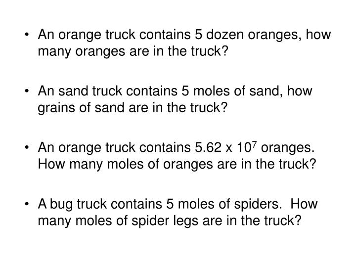 An orange truck contains 5 dozen oranges, how many oranges are in the truck?