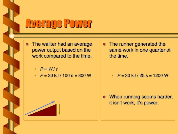 The walker had an average power output based on the work compared to the time.