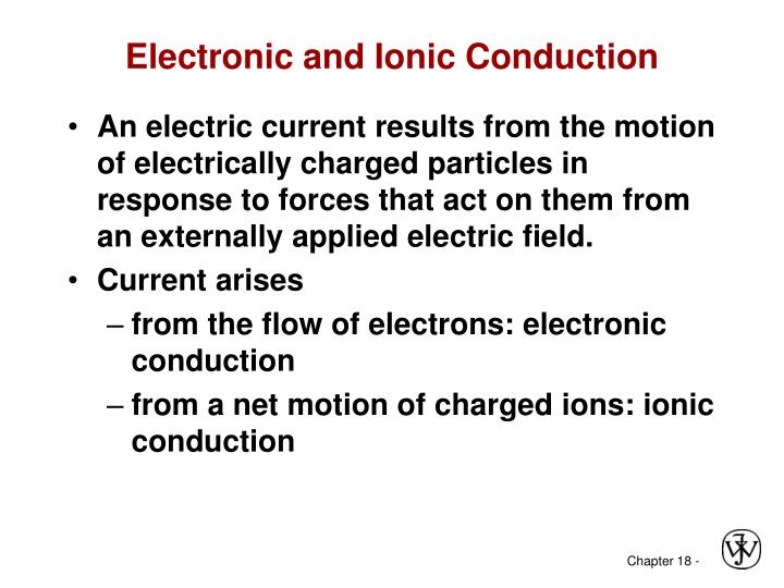 Electronic and Ionic Conduction