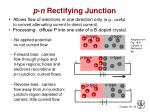 p n rectifying junction