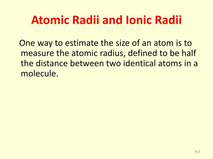 Atomic Radii and Ionic Radii