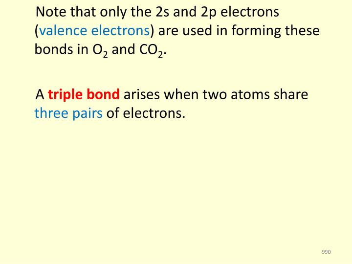 Note that only the 2s and 2p electrons (
