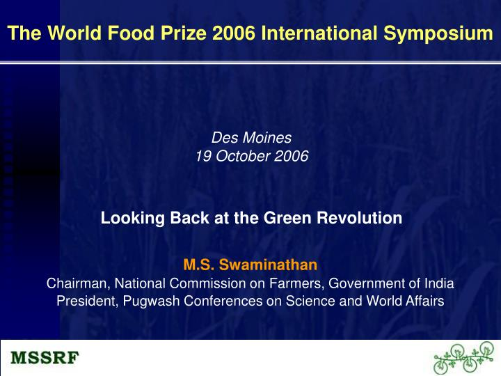 The World Food Prize 2006 International Symposium