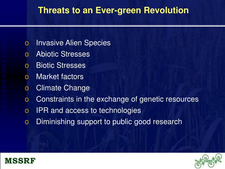 Threats to an Ever-green Revolution